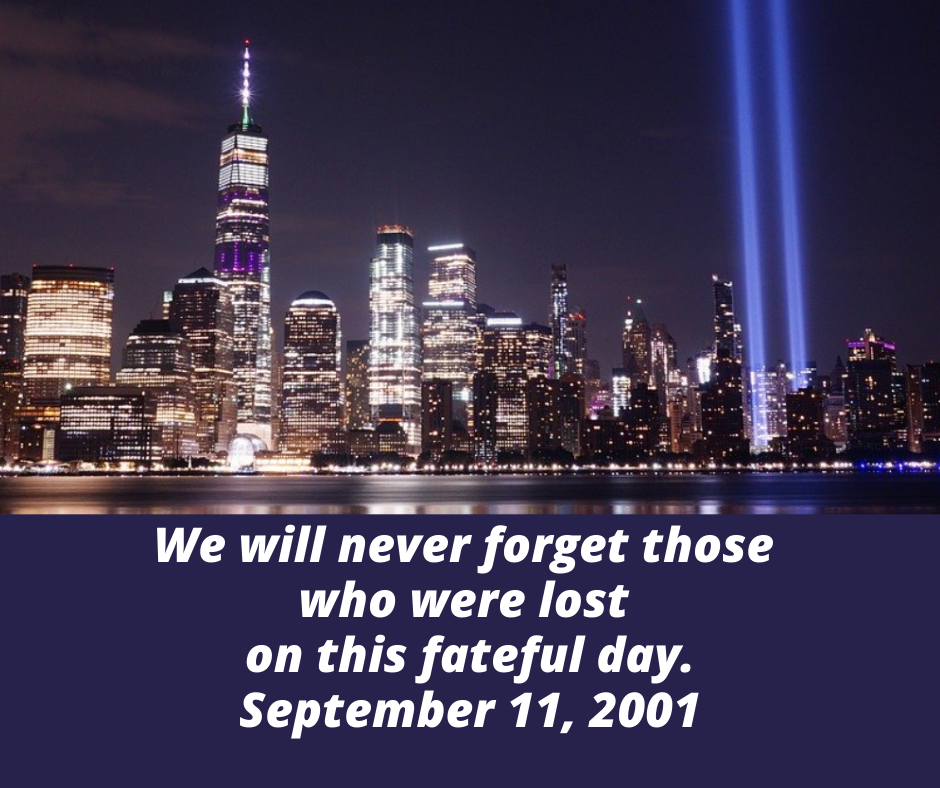 We will never forget …